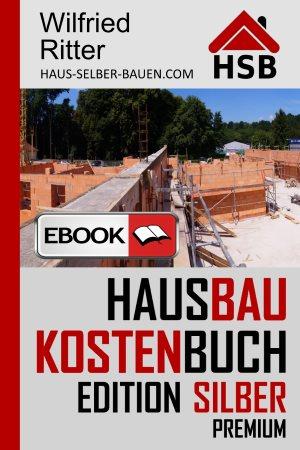 Hausbaukostenbuch Edition Silber